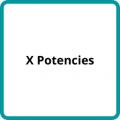 X Potencies